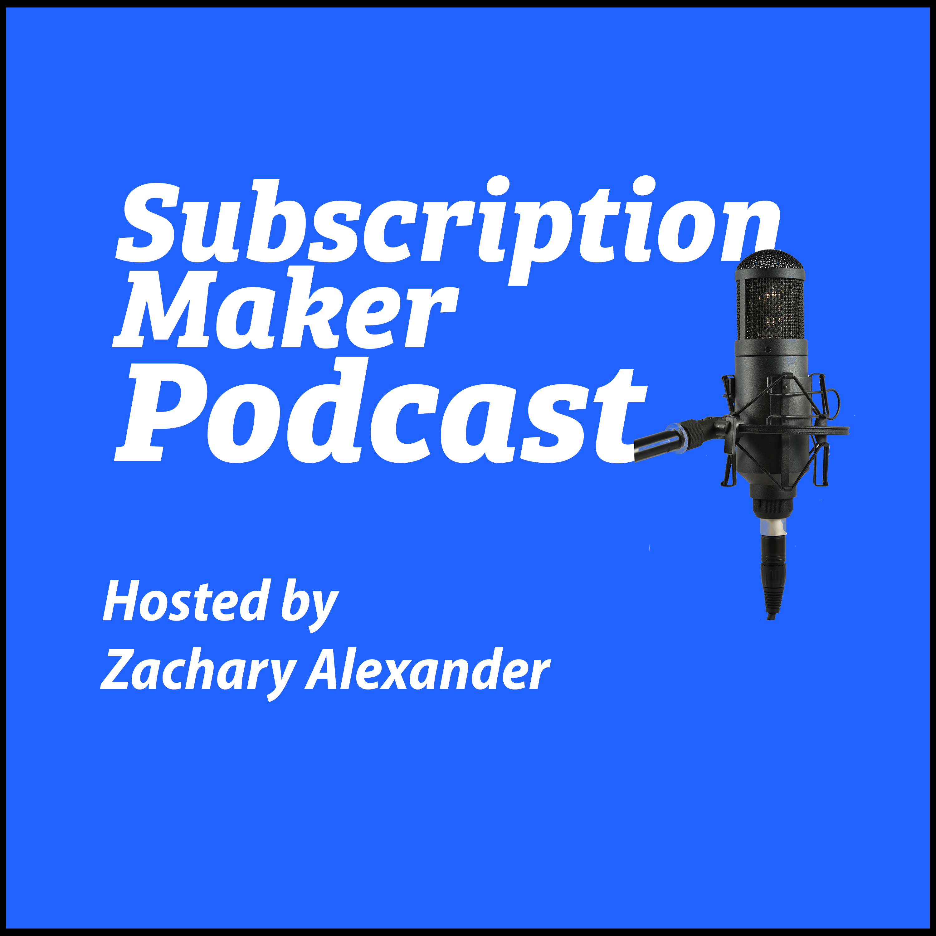 SubscriptionMaker Podcast