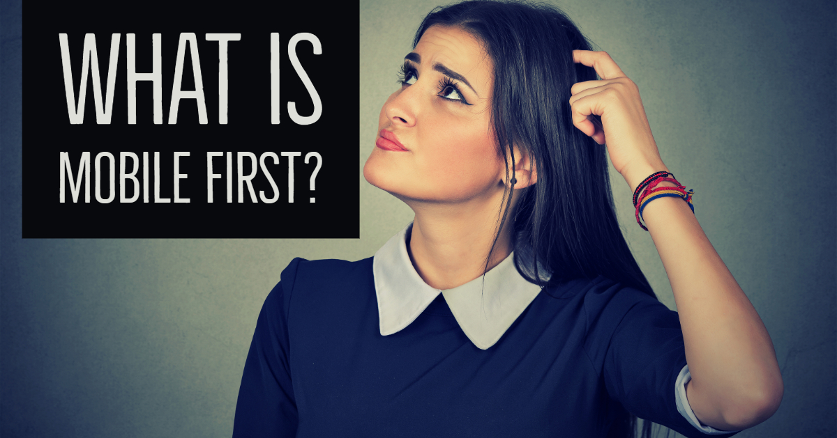 Woman thinking about mobile first