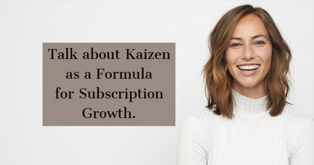 Talk about kaizen as a growth strategy
