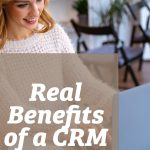 Real Benefits of a CRM