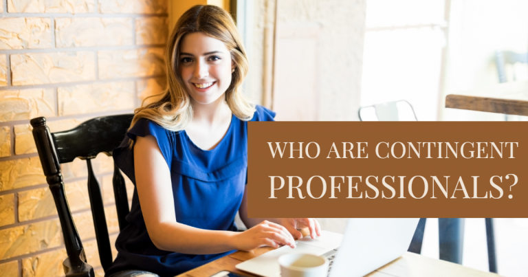 Who are contingent Professionals