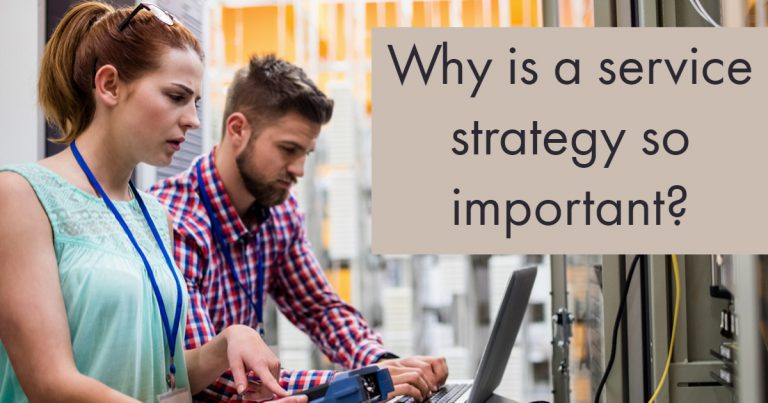 Why a service strategy