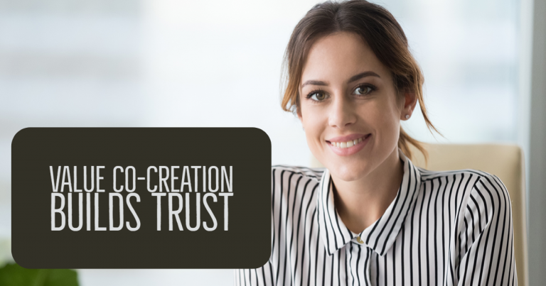 Value Co-Creation Builds Trust