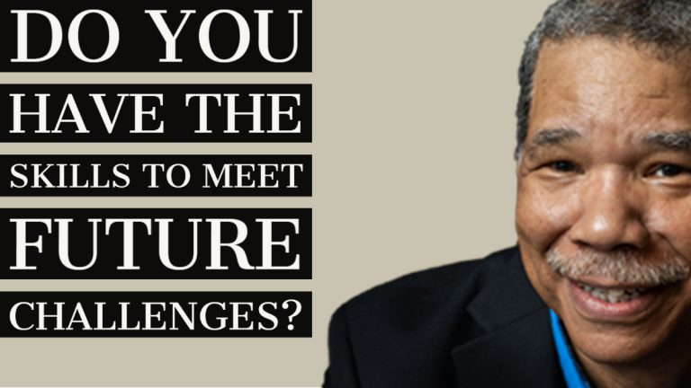 Do you have the skills to meet future challenges?